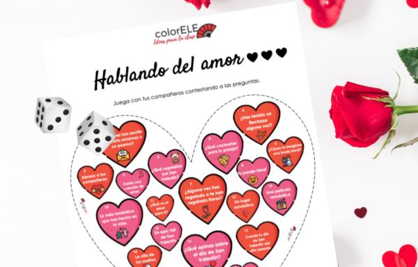 HABLANDO DEL AMOR Juego para el día de San Valentín